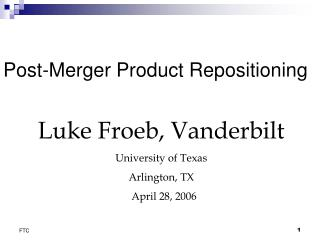 Post-Merger Product Repositioning