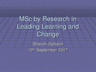 MSc by Research in Leading Learning and Change