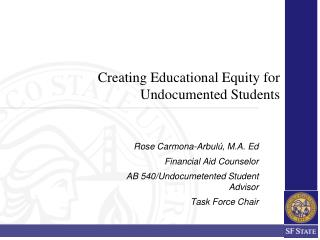 Creating Educational Equity for Undocumented Students