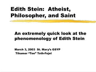 Edith Stein: Atheist, Philosopher, and Saint