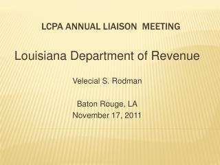 LCPA ANNUAL LIAISON MEETING