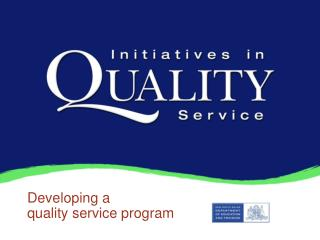 Developing a quality service program