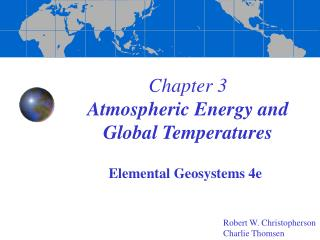Chapter 3 Atmospheric Energy and Global Temperatures