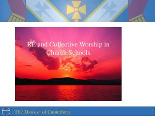 RE and Collective Worship in Church Schools