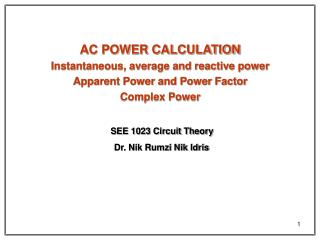 AC POWER CALCULATION Instantaneous, average and reactive power Apparent Power and Power Factor