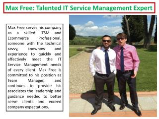 Max Free: Talented IT Service Management Expert