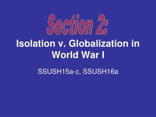 Isolation v. Globalization in World War I