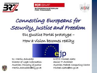 Connecting Europeans for Security, Justice and Freedom