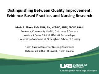 Distinguishing Between Quality Improvement, Evidence-Based Practice, and Nursing Research