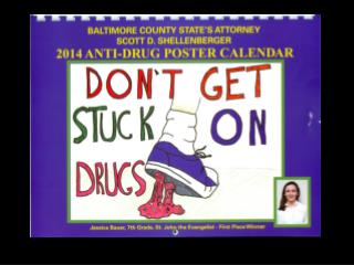 26 th  Annual Anti-Drug Contest Sponsored by the State's Attorney for Baltimore County