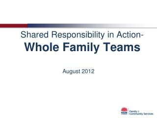 Shared Responsibility in Action-  Whole Family Teams