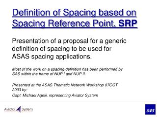 Definition of Spacing based on Spacing Reference Point,  SRP