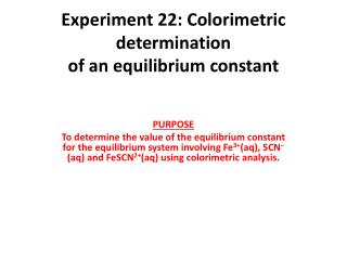 Experiment  22:  Colorimetric determination of an equilibrium constant