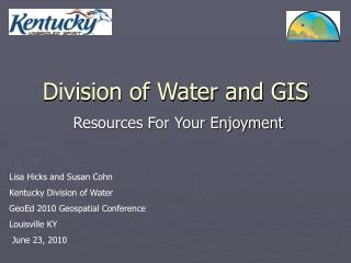 Division of Water and GIS