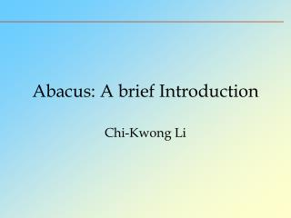 Abacus: A brief Introduction