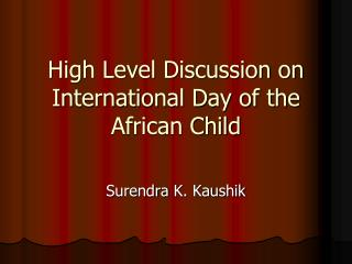 High Level Discussion on International Day of the African Child