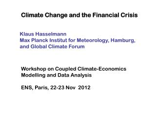 Climate Change and the Financial Crisis