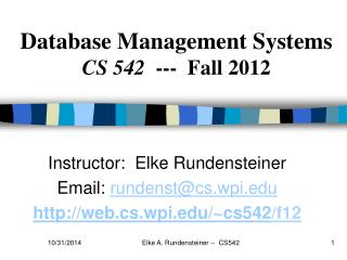 Database Management Systems CS 542   ---  Fall 2012