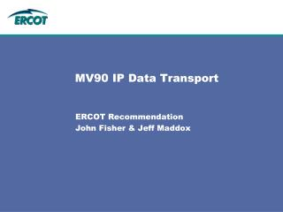 MV90 IP Data Transport