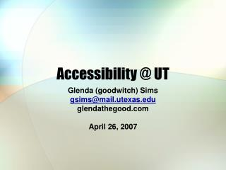 Accessibility @ UT