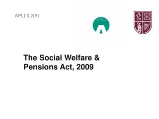 The Social Welfare & Pensions Act, 2009
