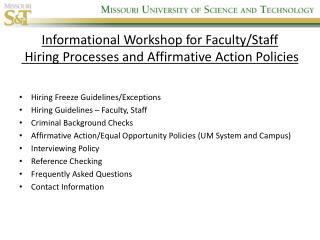 Informational Workshop for Faculty/Staff  Hiring Processes and Affirmative Action Policies