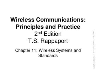 Wireless Communications: Principles and Practice 2 nd  Edition T.S. Rappaport