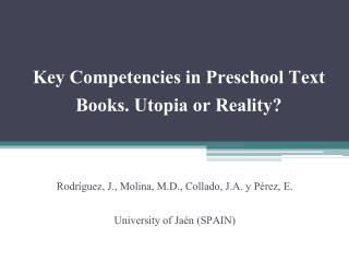 Key Competencies in Preschool Text  B ooks. Utopia or Reality?