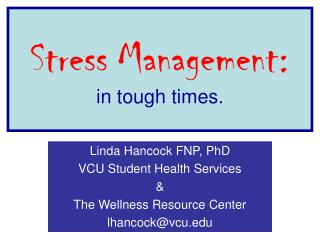 Stress Management: in tough times.