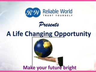 Presents A Life Changing Opportunity