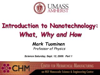 Introduction to Nanotechnology: What, Why and How