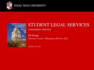STUDENT LEGAL SERVICES ASSESSMENT PROCESS