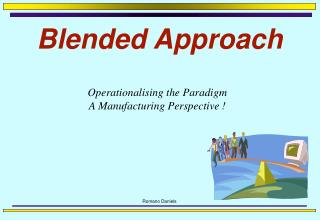 Blended Approach