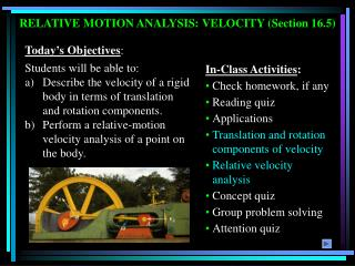 Today's Objectives : Students will be able to: