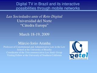 Digital TV in Brazil and its interactive possibilities through mobile networks