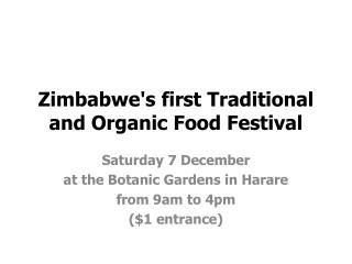 Zimbabwe's first Traditional and Organic Food Festival