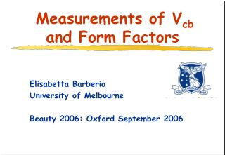 Measurements of V cb and Form Factors
