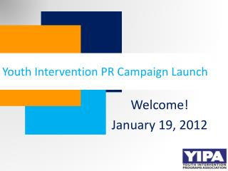 Youth Intervention PR Campaign Launch