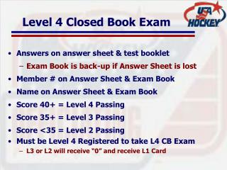 Level 4 Closed Book Exam
