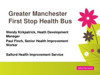 Greater Manchester First Stop Health Bus