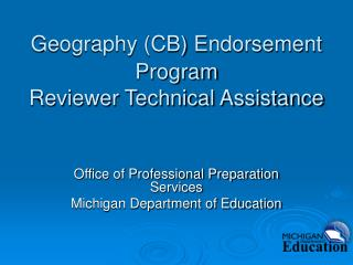 Geography (CB) Endorsement Program Reviewer Technical Assistance