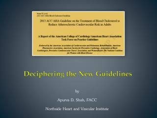 Deciphering the New Guidelines