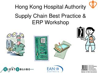 Hong Kong Hospital Authority  Supply Chain Best Practice & ERP Workshop