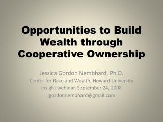 Opportunities to Build Wealth through Cooperative Ownership