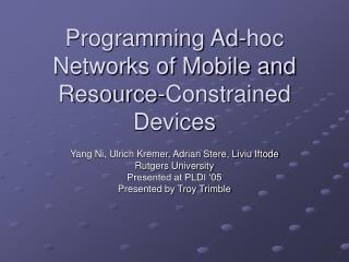 Programming Ad-hoc Networks of Mobile and Resource-Constrained Devices