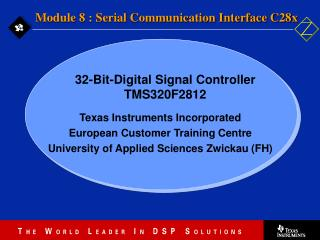 Texas Instruments Incorporated European Customer Training Centre  University of Applied Sciences Zwickau FH