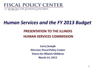 Human Services and the FY 2013 Budget