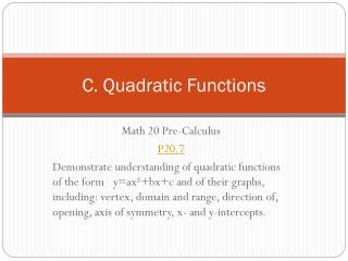 C. Quadratic Functions