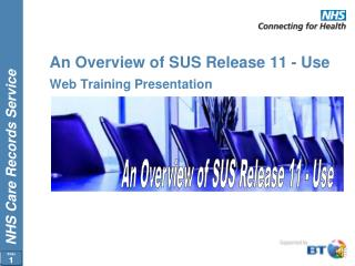 An Overview of SUS Release 11 - Use