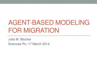 Agent-based modeling for migration